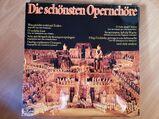 Die schönsten Opernchöre - LP Vinyl