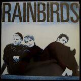 Rainbirds (LP)