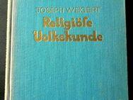 Religiöse Volkskunde von Joseph Weigert - Niederfischbach