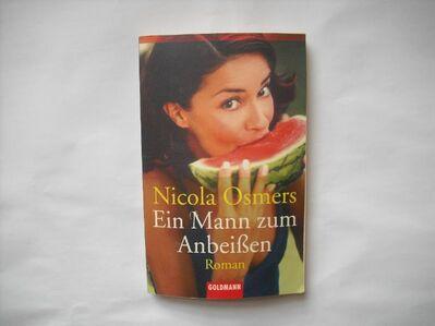 Ein Mann zum Anbeißen. Broschiertes Taschenbuch v. 2002. Nicola Osmers (Autor) - Rosenheim
