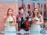 DUDELSACKSPIELER 0176-50647666 - Ein Tag in Schottland - Sparneck, Pullenreuth, Amben, Weiden, Sparneck - Berlin
